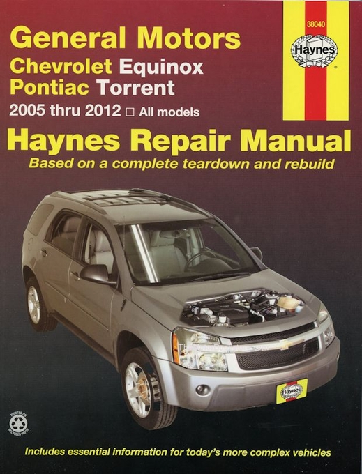chevy equinox pontiac torrent repair manual 2005 2012 haynes rh themotorbookstore com 2012 Chevy Equinox Shop Manual 2010 chevy equinox repair manual pdf