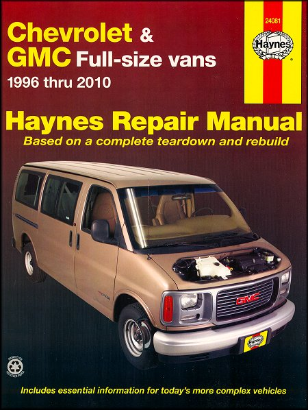 chevrolet express gmc savana haynes repair manual 1996 2010 rh themotorbookstore com chevrolet express 2004 manual 2004 chevrolet express 3500 owners manual