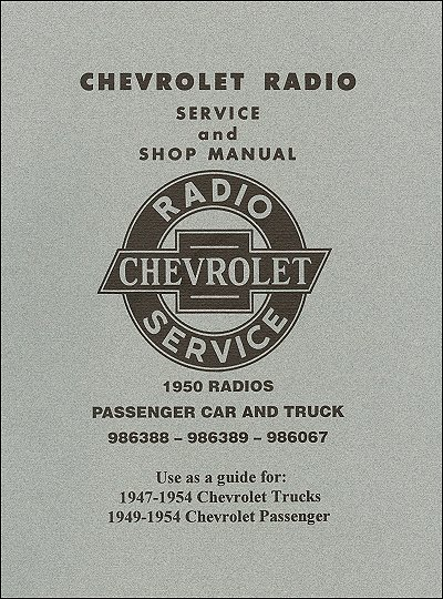 1947 1954 chevrolet truck car radio service and shop manual rh themotorbookstore com 1955 Chevrolet Truck 1955 Chevrolet Truck