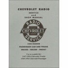 Chevrolet Radio Service and Shop Manual: A Guide for 1947-1954 Chevrolet Cars and Trucks