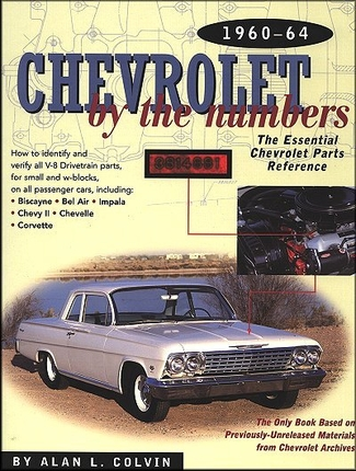 Chevrolet by the numbers restoration guide parts number for The federal motor vehicle safety standards are written