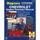 Chevy Engine Overhaul Manual: Diagnosis, Overhaul, Performance & Economy Modifications