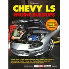 Chevy LS Engine Buildups: LS1 Through LS9 Models