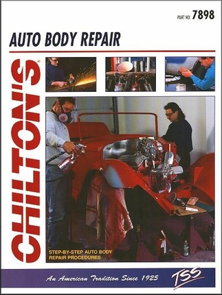 Chilton 39 s auto body repair step by step auto body repair for Motor vehicle body repair