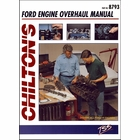 Chilton's Ford Engine Overhaul Manual: All V8 Engines