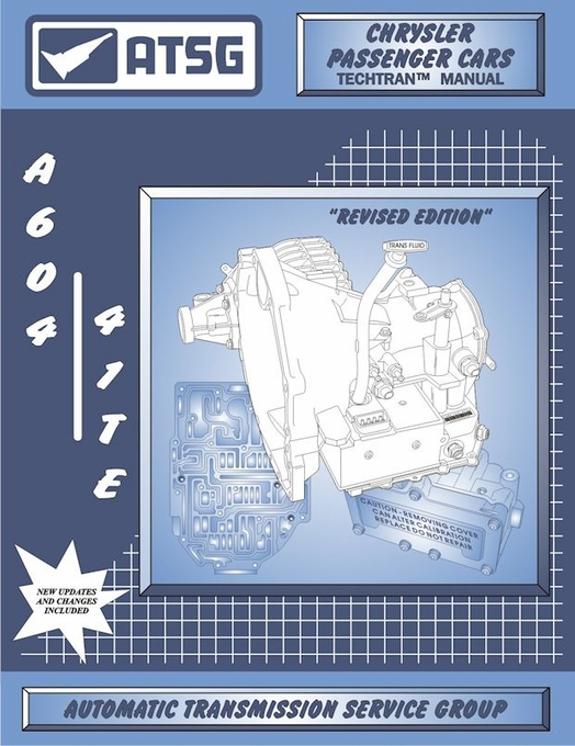 chrysler dodge 41te (a604) transmission rebuild repair manual by atsg: 1989  & up