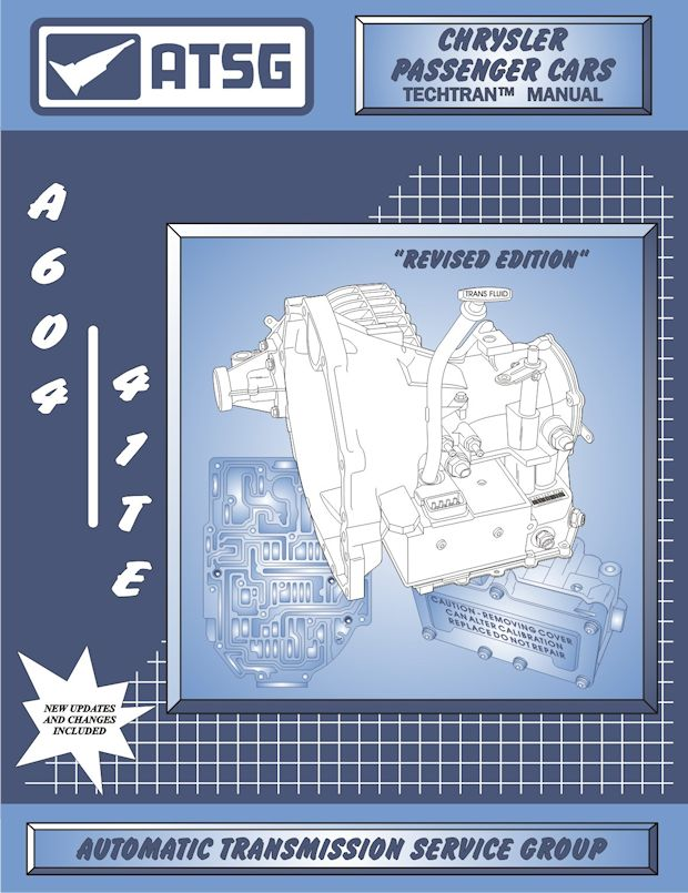 Chrysler Dodge 41TE (A604) Transmission Rebuild Manual 1989 & Up