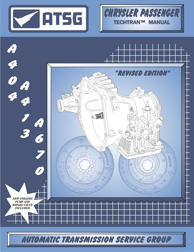 Chrysler Dodge A404 / A413 / A670 Transaxle Rebuild Manual 1978 & Up