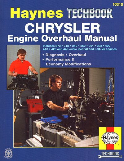 chrysler engine overhaul manual 318 340 360 400 426 440 rh themotorbookstore com engine overhauling guide toyota 4k engine overhauling guide