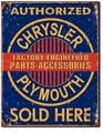 """Chrysler Plymouth Parts, Accessories\"" Tin Sign"