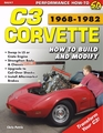 Corvette C3 1968-1982: How to Build and Modify