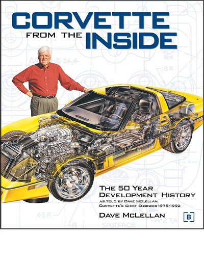 Corvette From The Inside: The 50 Year Development History