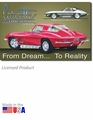 """Corvette Sting Ray: From Dream To Reality\"" Tin Sign"