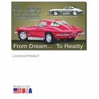 """Corvette Sting Ray: From Dream To Reality"" Tin Sign"