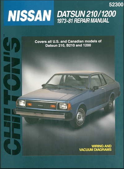 datsun 210 b210 1200 repair manual 1973 1981 chilton 52300 rh themotorbookstore com datsun 210 manual transmission Datsun 310