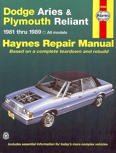 dodge aries plymouth reliant repair manual 1981 1989 haynes rh themotorbookstore com 1988 Dodge Aries Interior Gauges 1988 Dodge Aries Interior Gauges