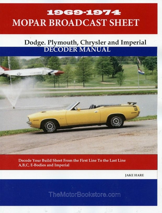 Dodge, Plymouth, Chrysler, Imperial Decoder Manual 1969-1974