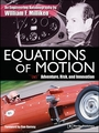 Equations of Motion: An Engineering Autobiography William F. Milliken