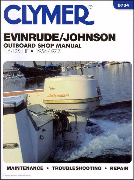 Evinrude Johnson Outboard 1 5-125 HP Repair Manual 1956-1972
