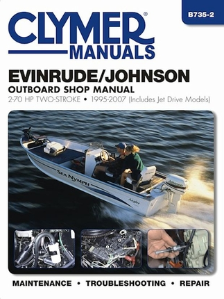 Evinrude johnson outboard repair manual 2 70 hp 2 stroke for How to service johnson outboard motor