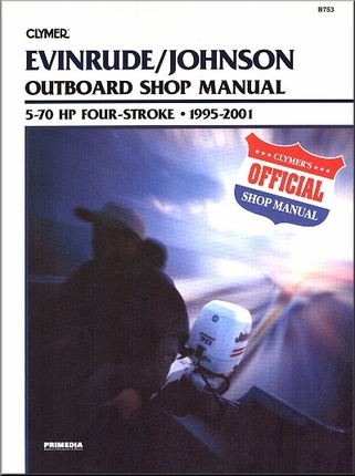1995 2001 evinrude johnson outboard repair manual 5 70 hp for How to service johnson outboard motor