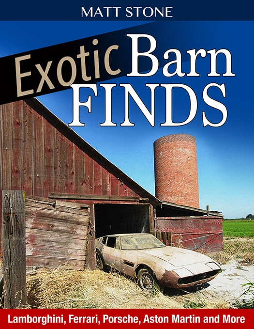 Exotic Barn Finds: Lamborghini, Ferrari, Porsche, Aston Martin And More