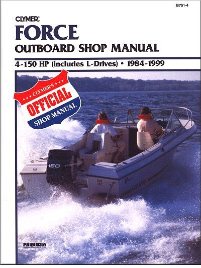 force outboard repair manual 4 150 hp 1984 1999 rh themotorbookstore com force outboard repair manual free download force outboard shop manual