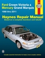 Ford Crown Victoria, Mercury Grand Marquis Repair Manual 1988-2011
