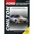Ford Crown Victoria, Mercury Grand Marquis Repair Manual 1989-2011