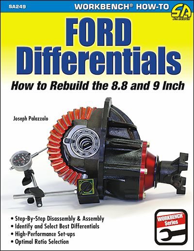 Ford Differentials How to Rebuild the 8.8 and 9 Inch