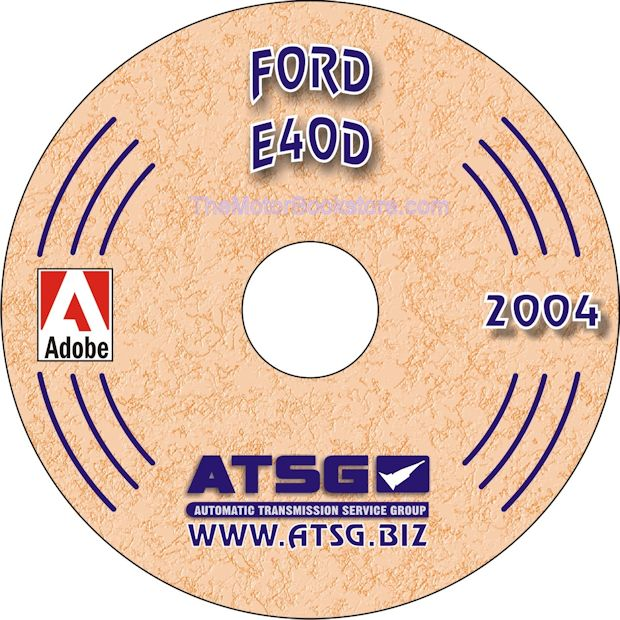 Ford E4OD Transmission Rebuild Manual on CD 1989-1998