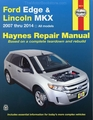 Ford Edge and Lincoln MKX Repair Manual, 2007-2014
