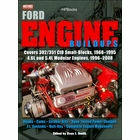Ford Engine Buildups: 302, 351, 4.6L, 5.4L 1968-2008