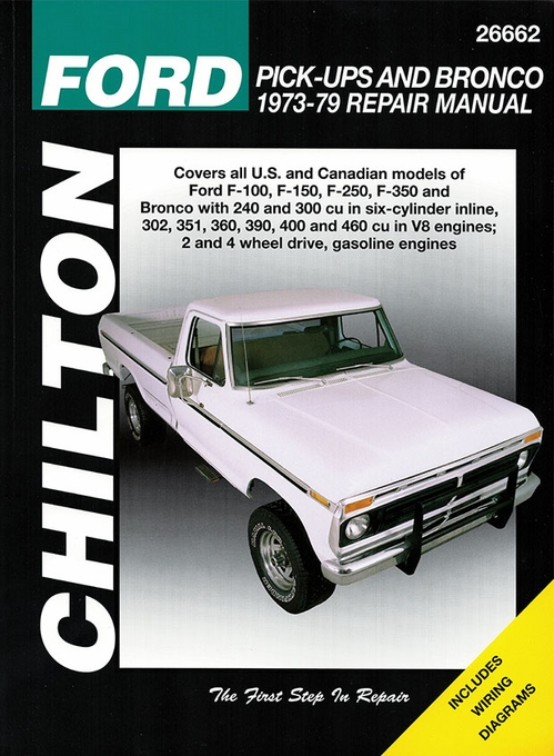 ford f100 f150 f250 f350 bronco repair manual 1973 1979 chilton rh themotorbookstore com ford f100 repair manual free download ford f100 shop manual
