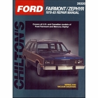 Ford Fairmont, Mercury Zephyr Chilton Repair Manual 1978-1983