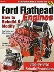 Ford Flathead Engines - How to Rebuild & Modify