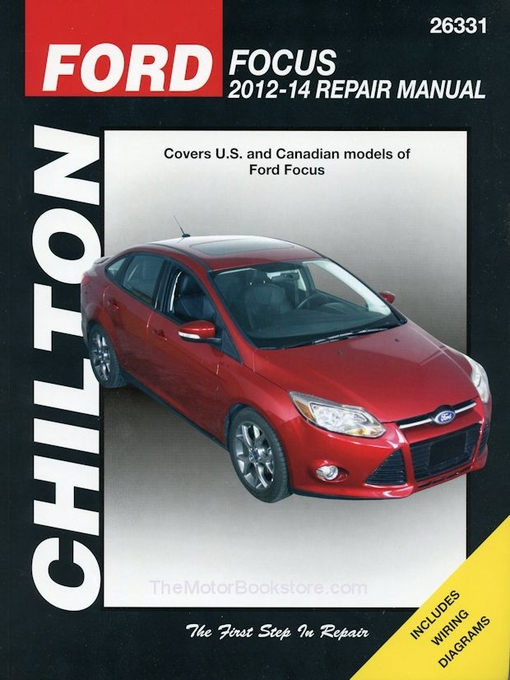 ford focus repair manual 2012 2014 chilton 26331 rh themotorbookstore com Ford Focus Motor Mount Replacement 2000 Ford Focus Wiring Schematic