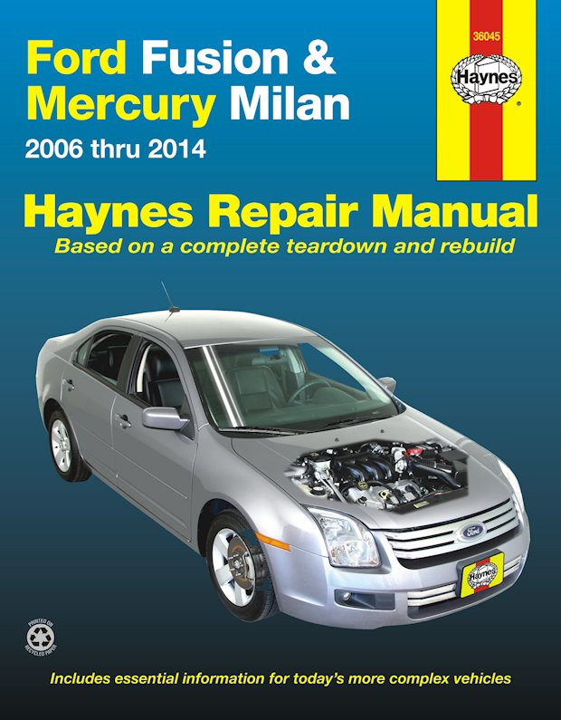 Ford Fusion, Mercury Milan Haynes Repair Manual 2006-2014