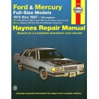 Ford LTD, Custom 500, Crown Victoria, Mercury Marquis, Colony Park, etc. Repair Manual 1975-1987