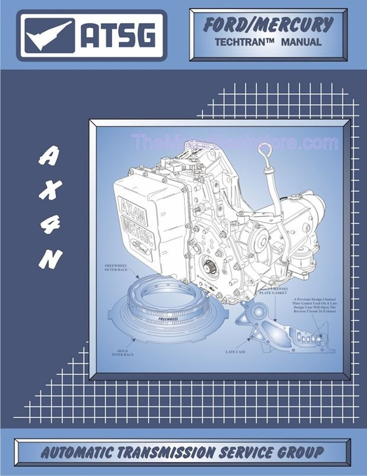 Ford / Mercury AX4N Transmission Rebuild Manual 1994-2007 | ATSG