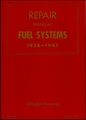 Ford Repair Manual - Fuel Systems 1938-1947