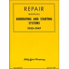 Ford Repair Manual - Generating and Starting Systems 1933-1947