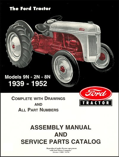 ford tractor assembly manual and service parts catalog models 9n 2n rh themotorbookstore com free ford 9n tractor manual ford 8n tractor manual