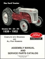 Ford Tractor Assembly Manual and Service Parts Catalog Models 9N, 2N, 8N 1939-1952