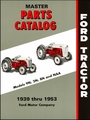 Ford Tractor Master Parts Catalog Models 9N, 2N, 8N, NAA 1939-1953