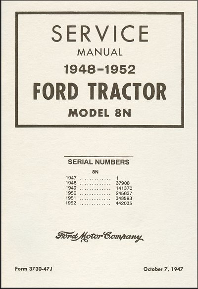ford tractor model 8n service manual 1948 1952 factory manual 3730 47j rh themotorbookstore com ford 8n tractor manual ford 8n tractor manual