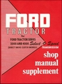 Ford Tractor Series 2000, 4000 Select-O-Speed Transmission Shop Manual Supplement 1955-1960