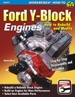 Ford Y-Block Engines: How-to Rebuild and Modify