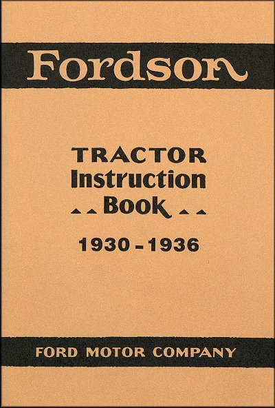Fordson Tractor Instruction Manual 1930-1936