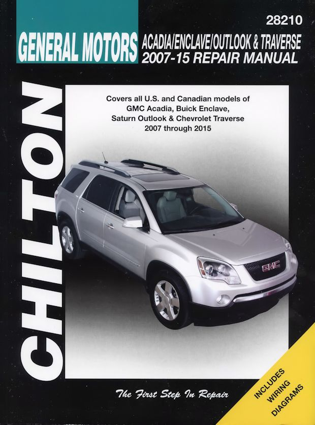 gm acadia enclave outlook traverse repair manual 2007 2015 chilton rh themotorbookstore com 2009 Acadia Accessories 2009 Acadia Tires
